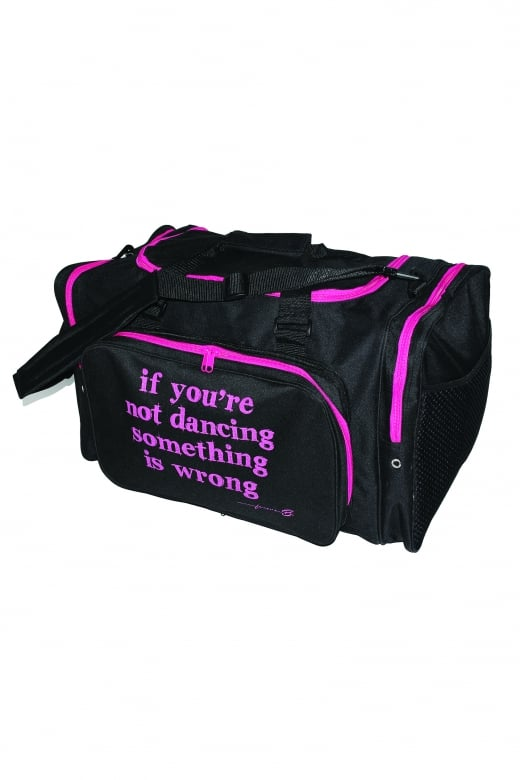 Forever B If You're Not Dancing Sports Bag